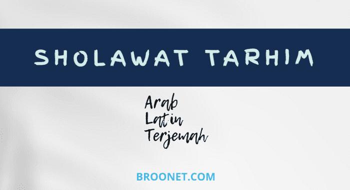 Lirik Sholawat Tarhim Versi Lengkap