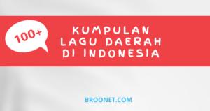 Kumpulan Lagu Daerah Indonesia dari Berbagai Provinsi