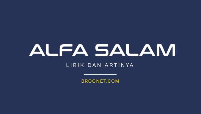 lirik alfa salam