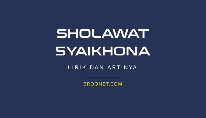 lirik sholawat syaikhona