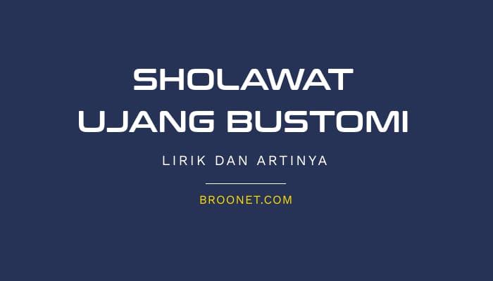 lirik sholawat ujang bustomi