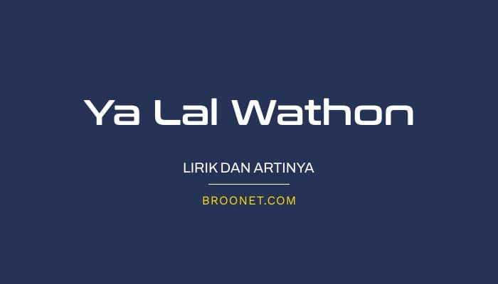 lirik ya lal wathon